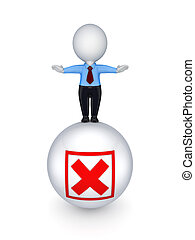 3d small person on a ball with cross mark.