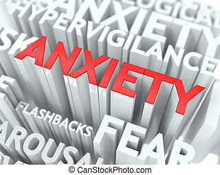 Anxiety Concept. The Word of Red Color Located over Text of...