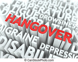 Hangover Concept. The Word of Red Color Located over Text of...