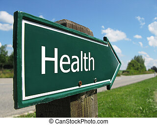 HEALTH road sign
