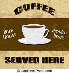 Vintage styled Coffee poster - Vintage styled Coffee grunge...