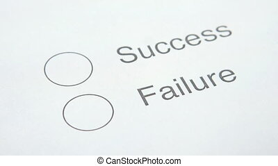 Success or Failure - A person choosing between Success or...
