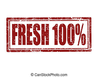 Fresh stamp - Grunge rubber stamp with text fresh 100%...