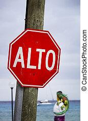 Mexican Stop Sign - Stop sign in downtown Cozumel, Mexico...