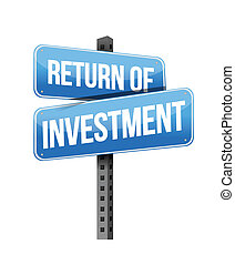 return of investment sign illustration design over a white...