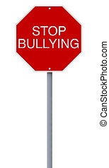 Stop Bullying - A modified stop sign on bullying