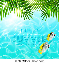 Summer holiday vector design - Palm branches over blue water...