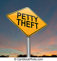 Petty theft sign. - Illustration depicting a sign with a...