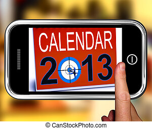 Calendar 2013 On Smartphone Showing Future Resolutions