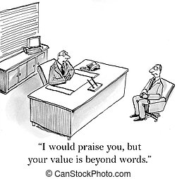 "Your value is beyond words and raises - ""I would praise you..."