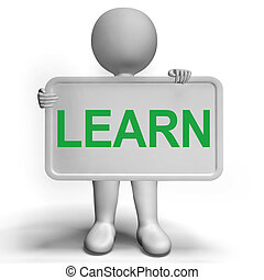 Learn Sign Showing Education Training Or Learning - Learn...