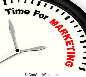 Time For Marketing Message Showing Advertising And Sales -...