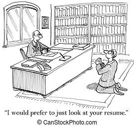 "Applicant is begging for a job - ""I would prefer to just..."