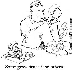 I just don't feel we're growing woman - Some grow faster...