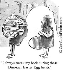 "These easter egg hunts are pretty demanding - ""I always..."