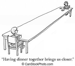 Im glad these meals bring us closer - Having dinner together...