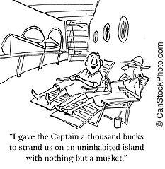 """I gave the captain a thousand bucks - """"I gave the Captain a..."""