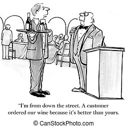 """Waiter brings wine from down the street - """"I'm from down the..."""