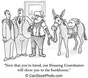 """Prospector is the Housing Coordinator - """"Now that you're..."""