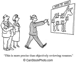 We used to review resumes but it was objective - This is...