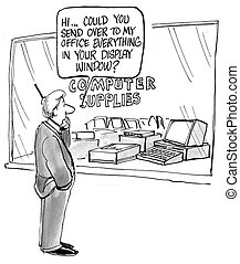 Business man needs to equip new office - Could you send over...