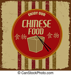 Chinese Foods vintage poster - Chinese Foods vintage grunge...