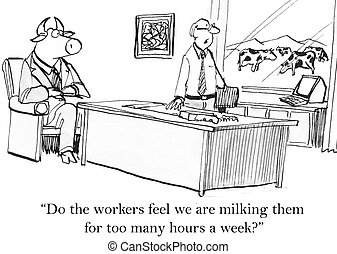 "Keep me informed of the herd's mood - ""Do the workers feel..."