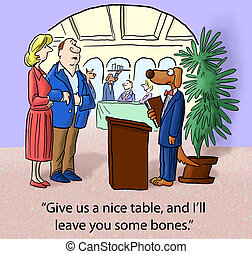 "Customer bribes dog with bones - ""Give us a nice table and..."