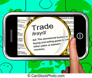 Trade Definition On Smartphone Showing Exportation And...