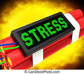 Stress On Dynamite Shows Pressure Of Work - Stress On...