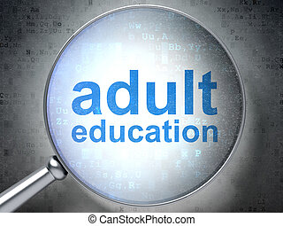 Education concept: optical glass with words Adult Education...
