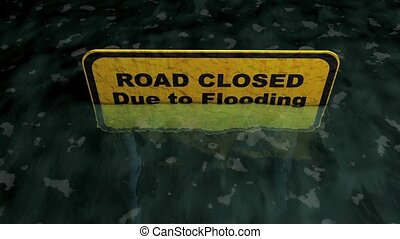 Road closed due to flooding.