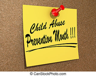 Child Abuse Prevention Month - A note pinned to a cork board...