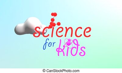 Science for kids - Science for Kids title animation.