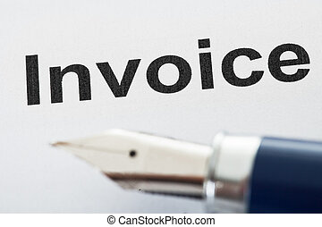 Invoice and pen tip - Close-up on invoice letters and pen...