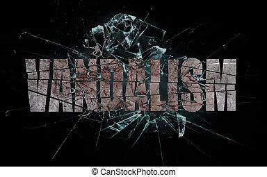 Concept of violence or crash, vandalism - Concept of...