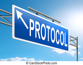 Protocol concept. - Illustration depicting a sign with a...
