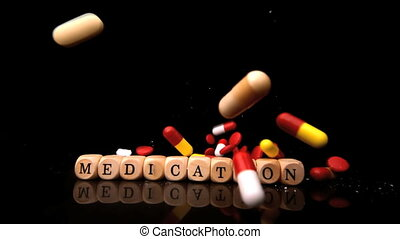 Pills falling and rolling over dice spelling medication in...