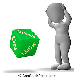 Down On Luck Dice Means Failure And Losing
