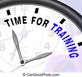 Time For Training Message Showing Coaching And Instructing -...