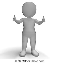 Thumbs Up 3d Character Showing Success And Approval - Thumbs...