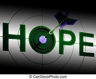 Hope Shows Sign Of Prayer And Faith - Hope Showing Sign Of...