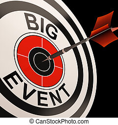 Big Event Target Shows Celebrations And Parties - Big Event...