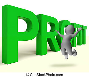 Profit Word Represents Market And Trade Earnings