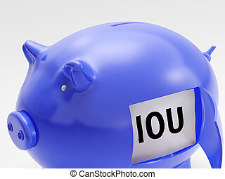 IOU In Piggy Shows Unemployment And Recession - IOU In Piggy...