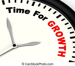 Time For Growth Message Showing Increasing Or Rising - Time...