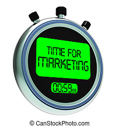 Time For Marketing Message Means Advertising And Sales -...