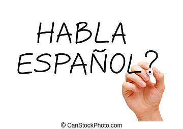Habla Espanol - Hand writing Habla Espanol question with...