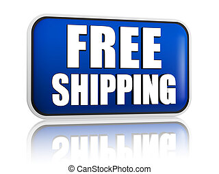 free shipping blue banner - free shipping button - 3d blue...