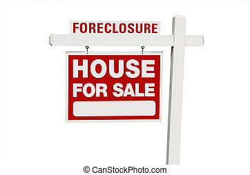 Foreclosure Home For Sale Real Estate Sign Isolated on a...